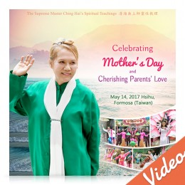 Video-1117 Celebrating Mother's Day and Cherishing Parents' Love