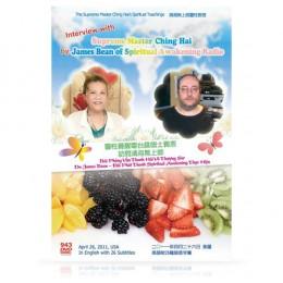 Video-0943 Interview with Supreme Master Ching Hai by James Bean of Spiritual Awakening Radio